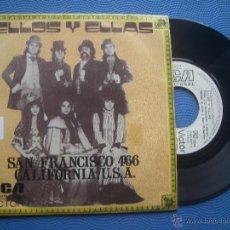 Discos de vinilo: ELLOS Y ELLAS SAN FRANCISCO 466.CALIFORNIA ,U.S.A SINGLE SPAIN 1974 PDELUXE. Lote 52543182