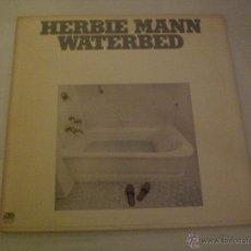 Discos de vinilo: HERBIE MANN - WATERBED - LP. ATLANTIC IMP. USA 1975, COMO NUEVO. Lote 52544268