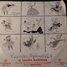 Discos de vinilo: DISCO VINILO LA GALLINA MARCELINA. CUENTOS INFANTILES CUADRO ARTISTICO RADIO MADRID. 1964. Lote 52552688