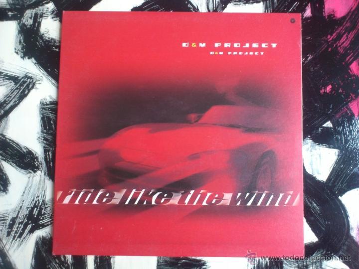 D & M PROJECT - RIDE LIKE THE WIND - MAXI - VINILO - VALE - 2002 (Música - Discos de Vinilo - Maxi Singles - Techno, Trance y House)