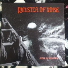 Discos de vinilo: MINISTER OF NOISE - HELL IN HEAVEN - LP - VINILO - PEACEVILLE - 1990. Lote 52557505