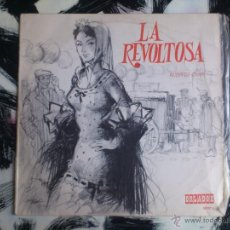 Discos de vinilo: LA REVOLTOSA - RUPERTO CHAPI - VINILO 10 PULGADAS - ORLADOR - 1967. Lote 52558142