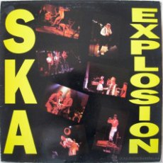Discos de vinilo: SKA EXPLOSION - UK 1989 . Lote 52560371