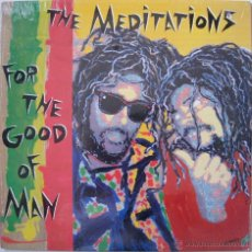 Discos de vinilo: THE MEDITATIONS - FOR THE GOOD OF MAN - US 1988. Lote 52562028