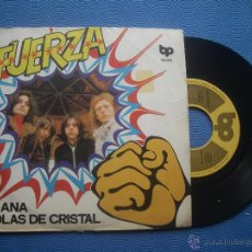 Discos de vinilo: FUERZA ANA SINGLE SPAIN 1974 PDELUXE. Lote 52562192