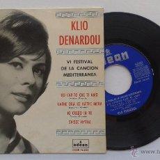 Discos de vinilo: KLIO DENARDOU VI FESTIVAL DE LA CANCIÓN MEDITERRÁNEA. Lote 101303992