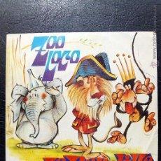 Discos de vinilo: SINGLE LA PANDILLA - ZOO LOCO - MOVIE PLAY 1972.. Lote 52583501