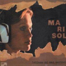Discos de vinilo: MARISOL HABLAME DEL MAR MARINERO LP. Lote 52586198