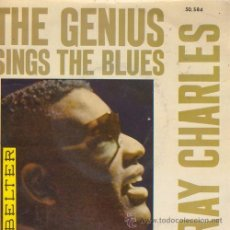 Discos de vinilo: RAY CHARLES - THE GENIUS SINGS THE BLUES - EP ESPAÑOL DE VINILO. Lote 52586460