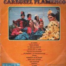 Discos de vinilo: CARRUSEL FLAMENCO LP. Lote 52592012