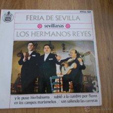 Discos de vinilo: LOS HERMANOS REYES. FERIA DE SEVILLA EPS. Lote 52595581