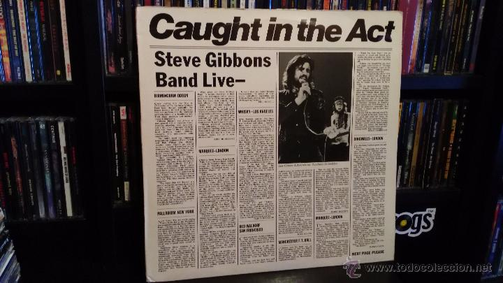 STEVE GIBBONS BAND - CAUGHT IN THE ACT (Música - Discos - LP Vinilo - Pop - Rock - Extranjero de los 70)