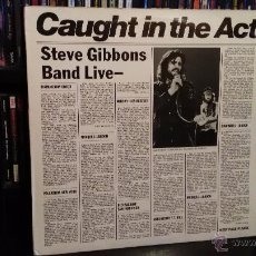 Discos de vinilo: STEVE GIBBONS BAND - CAUGHT IN THE ACT. Lote 52595650