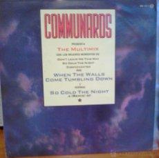 Discos de vinilo: COMMUNARDS MAXI SINGLE THE MULTIMIX. Lote 52595752
