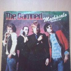 Discos de vinilo: THE DAMNED- MACHACALO/ LADRON- SINGLE CHISWICK 1979. Lote 52599816