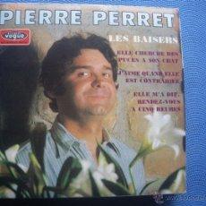 Discos de vinilo: PIERRE PERRET : LES BAISERS; ELLE CHERCHE DES PUCES A SON CHAT; +3 EP FRANCE NUEVO¡¡¡. Lote 52600290