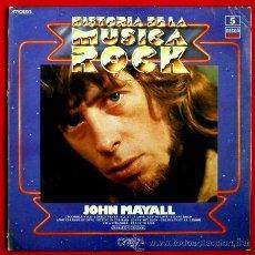 Discos de vinilo: JOHN MAYALL (LP. 1981) EXITOS AÑOS 60 VOL. Nº5 HISTORIA DE LA MUSICA ROCK - BLUES -. Lote 52602487