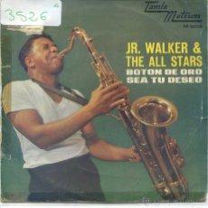 Dischi in vinile: JR.WALKER & THE ALL STARS / BOTON DE ORO / SEA TU DESEO (SINGLE PROMO 1967). Lote 52607125