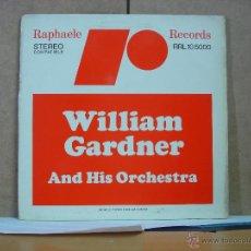 Discos de vinilo: WILLIAM GARDNER AND HIS ORCHESTRA - IDEM - RAPHAELE RECORDS RRL 10 5000 - 1976 - MUY RARO . Lote 52607356