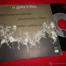 Discos de vinilo: AGUAVIVA PON TU CUERPO A TIERRA/NI YO TAMPOCO ENTIENDO/POETAS ANDALUCES EP 1975 ARIOLA EXCELENTE EST. Lote 52609423