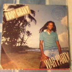Discos de vinilo: EDDY GRANT - WAR PARTY - SAY I LOVE YOU - SINGLE EPIC 1982 - SPANISH. Lote 52613550