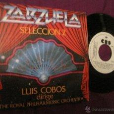 Discos de vinilo: LUIS COBOS - ZARZUELA SELECCION 2 - SINGLE ESPAÑOL DE 1982 PROMO. Lote 52613905