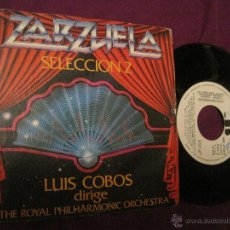 Discos de vinilo: LUIS COBOS - ZARZUELA SELECCION 2 - SINGLE ESPAÑOL DE 1982 PROMO. Lote 52613987