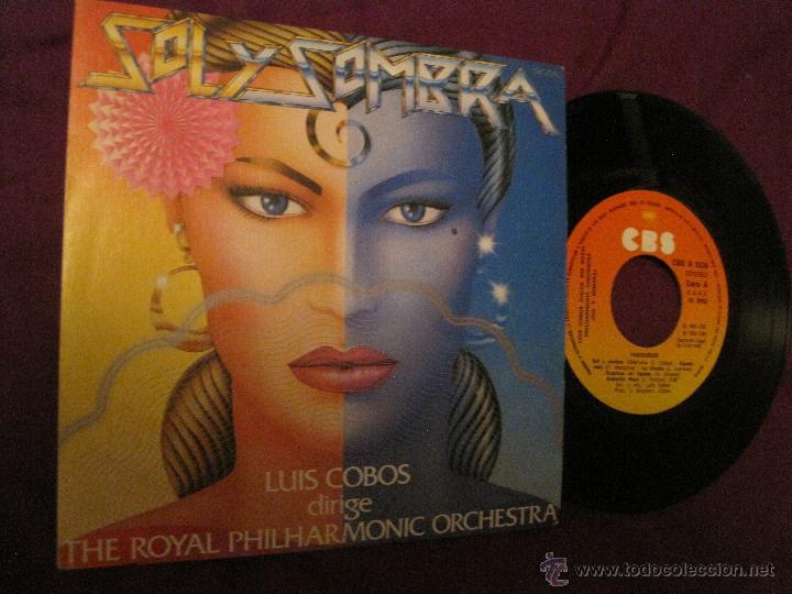 LUIS COBOS -SOL Y SOMBRA/ PASODOBLES (Música - Discos - Singles Vinilo - Clásica, Ópera, Zarzuela y Marchas)