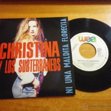 Discos de vinilo: CHRISTINA Y LOS SUBTERRANEOS NI UNA MALDITA FLORECITA SINGLE PROMO VINILO 1993 CHRISTINA ROSENVINGE. Lote 52615138