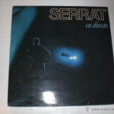 Discos de vinilo: JOAN MANUEL SERRAT - EN DIRECTO, DOBLE LP, CON DOBLE PORTADA Y ENCARTES CON LETRAS, EXCELENTE ESTADO. Lote 52616127