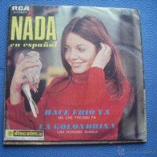 Disques de vinyle: NADA CANTA EN ESPAÑOL HACE FRÍO YA - LA GOLONDRINA 1969 SINGLE PEPETO. Lote 52621315