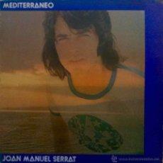 Discos de vinilo: JOAN MANUEL SERRAT, MEDITERRÁNEO. LP DE LOS AÑOS 70 CON PORTADA DOBLE O ABIERTA. Lote 52621745