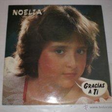 Discos de vinilo: NOELIA - GRACIAS A TI, LP. SPRETROCK 1986, AUTOGRAFIADO, EXCELENTE ESTADO. Lote 52647106