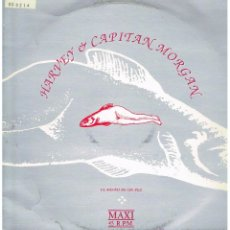 Discos de vinilo: HARVEY AND CAPITAN MORGAN - EL SUEÑO DE UN PEZ (2 VERSIONES) / DULCES SUEÑOS - MAXISINGLE 1992. Lote 52663185