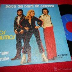 Discos de vinil: LOS MISMOS POR AMOR VIVIREMOS/POLCA DEL BARRIL DE CERVEZA 7 SINGLE 1975 BELTER COMO NUEVO. Lote 52668737