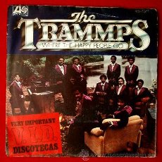 Discos de vinilo: THE TRAMMPS (SINGLE 1976) THAT'S WHERE THE HAPPY PEOPLE GO -. Lote 52669686