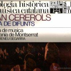 Discos de vinilo: LP JOAN CEREROLS : MISSA DE DIFUNTS ( CAPELLA DE MUSICA I ESCOLANIA DE MONTSERRAT ) IRINEU SEGARRA. Lote 52697403