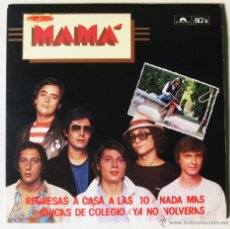 Discos de vinilo: MAMÁ -REGRESA A CASA A LAS DIEZ - CHICAS DE COLEGIO +2 EP POLYDOR 1980 EDICIÓN LIMITADA. Lote 52706637