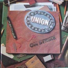 Discos de vinilo: LP - UNION - ON STRIKE (USA, PORTRAIT RECORDS 1981). Lote 52708603