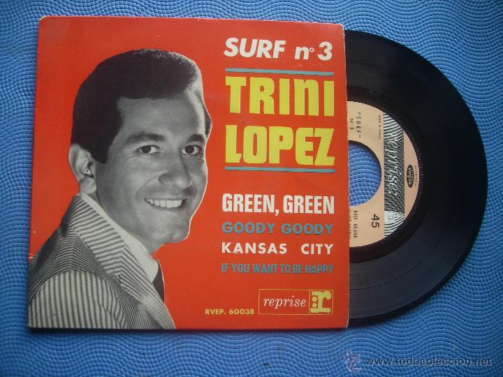 TRINI LOPEZ GREEN GREEN+3 EP FRANCIA PDELUXE (Música - Discos de Vinilo - EPs - Grupos y Solistas de latinoamérica)