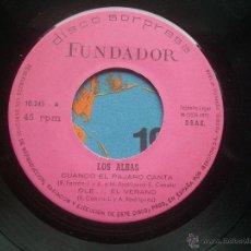 Discos de vinilo: SINGLE FUNDADOR CON CARATULA LOS ALBAS EP 1972 VER FOTOS. Lote 52727787