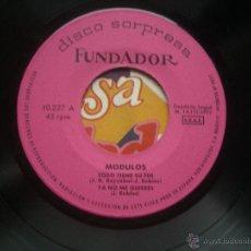 Discos de vinilo: SINGLE FUNDADOR CON CARATULA MODULOS EP 1971 VER FOTOS. Lote 52728313