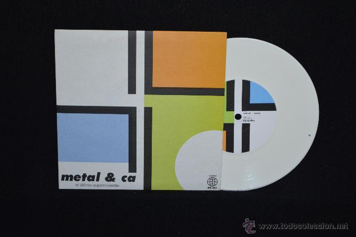 METAL & CA - EL ULTIMO SUPERVIVIENTE +3 - EP (Música - Discos de Vinilo - EPs - Grupos Españoles de los 70 y 80)