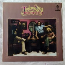 Discos de vinilo: DOOBIE BROTHERS, THE - TOULOUSE STREET (HISPAVOX 1973) LP ESPAÑA. Lote 52745963