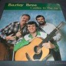 Discos de vinilo: BARLEY BREE --- CASTLES IN THE AIR REF: 52010 USA 1986 NUEVO. Lote 52746763