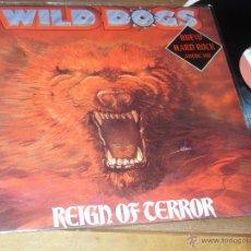 Discos de vinilo: WILD DOGS REIGN OF TERROR MADE IN MADRID 1987. Lote 52751831