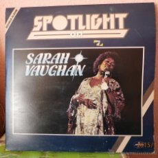 Discos de vinilo: SARAH VAUGHAN - SPOTLIGHT ON - DOBLE LP - SELLO MERCURY MADE IN ENGLAND - 1978. Lote 52753046