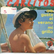 Dischi in vinile: CARLITOS / ME GUSTA EL VERANO / MI GRILLO (SINGLE 1972). Lote 52758636