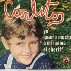 Dischi in vinile: CARLITOS / YO QUIERO MUCHO A MI MAMA / EL SHERIFF (SINGLE 1972). Lote 52758669