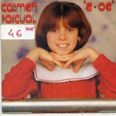 Discos de vinilo: CARMEN PASCUAL / E-OE / CARITA AL SOL (SINGLE 1983). Lote 52758679